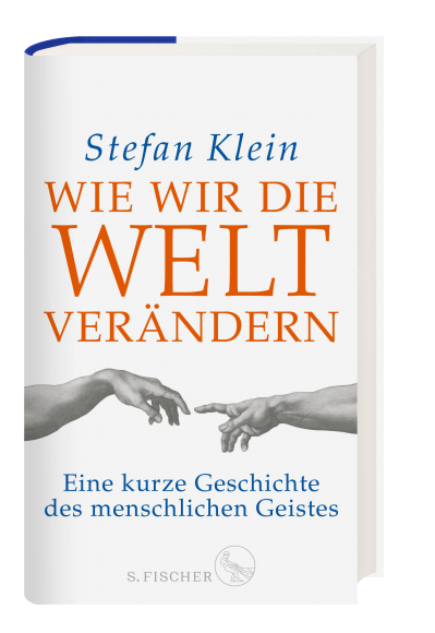 Cover Wie wir die Welt verändern Stefan Klein